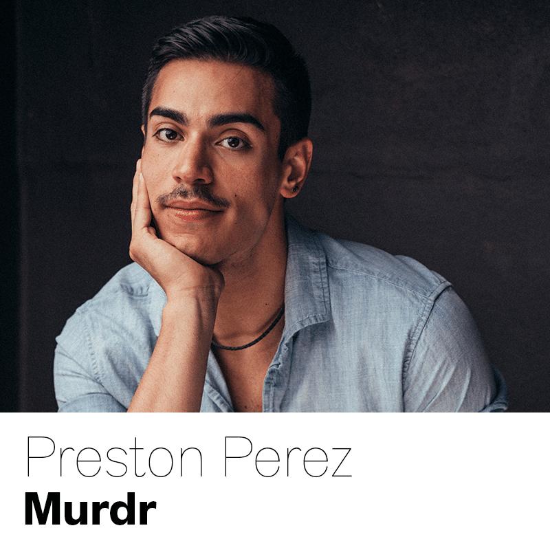 Preston Perez as Murdr
