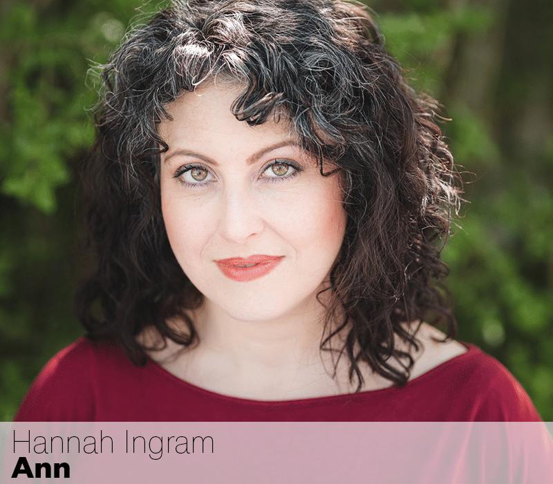 Hannah Ingram as Ann