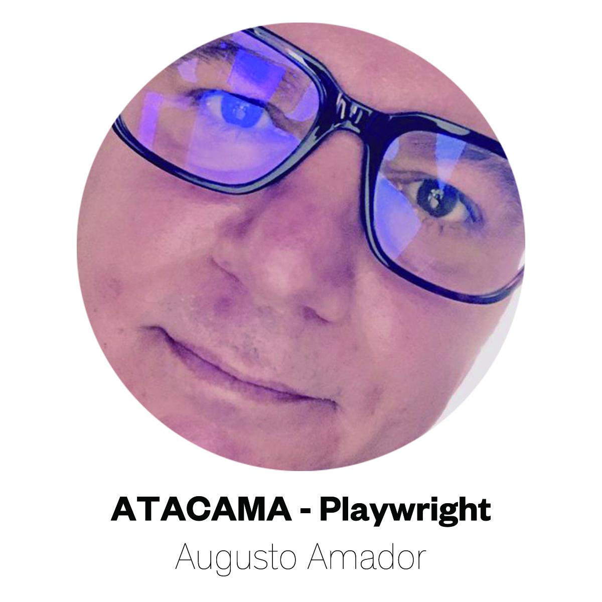 Atacama Playwright Augusto Amador