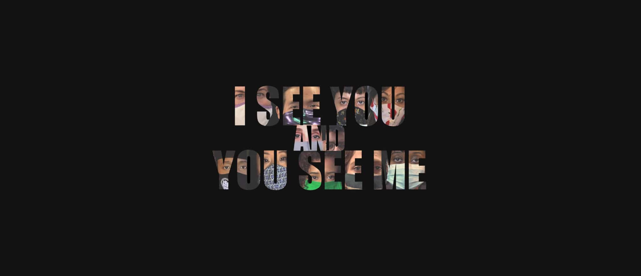 I See You and You See Me