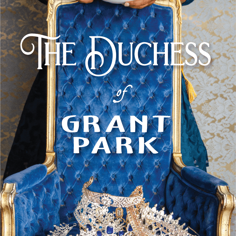 The Duchess of Grant Park